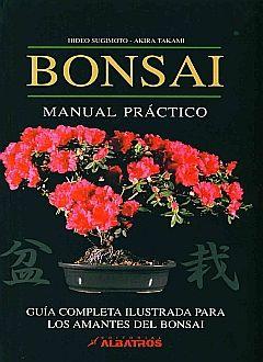 BONSAI. MANUAL PRACTICO / PD.