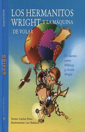 HERMANITOS WRIGHT Y LA MAQUINA DE VOLAR, LOS / PD.