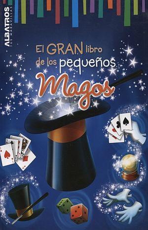 GRAN LIBRO DE LOS PEQUEÑOS MAGOS, EL