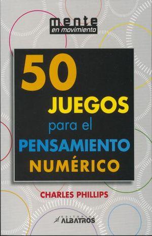 50 JUEGOS PARA EL PENSAMIENTO NUMERICO
