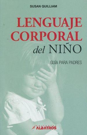 LENGUAJE CORPORAL DEL NIÑO. GUIA PARA PADRES