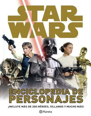 STAR WARS. ENCICLOPEDIA DE PERSONAJES / PD.