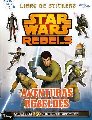 Star Wars Rebels. Aventuras rebeldes