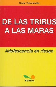 DE LAS TRIBUS A LAS MARAS