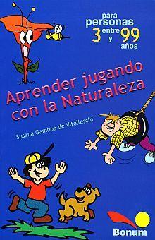 APRENDER JUGANDO CON LA NATURALEZA / 7 ED.