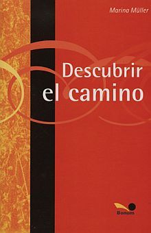 DESCUBRIR EL CAMINO. TECNICA Y ESTRATEGIAS PARA ORIENTADORES