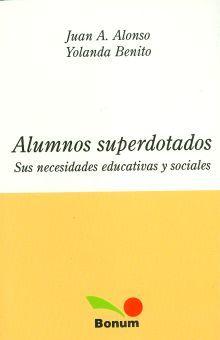 ALUMNOS SUPERDOTADOS. SUS NECESIDADES EDUCATIVAS Y SOCIALES