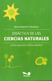 DIDACTICAS DE LAS CIENCIAS NATURALES. COMO APRENDER COMO ENSEÑAR