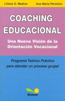 COACHING EDUCACIONAL. UNA NUEVA VISION DE LA ORIENTACION VOCACIONAL