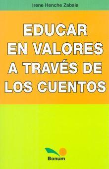 EDUCAR EN VALORES A TRAVES DE LOS CUENTOS