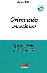 ORIENTACION VOCACIONAL. APORTES CLINICOS Y EDUCACIONALES