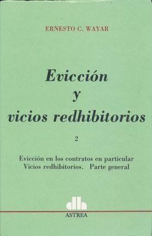 EVICCION Y VICIOS REDHIBITORIOS / TOMO 2