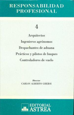 Responsabilidad profesional / Tomo 4. Arquitectos
