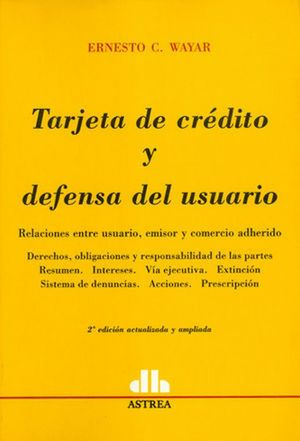Tarjeta de crédito y defensa del usuario