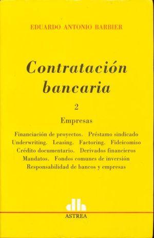 CONTRATACION BANCARIA / TOMO 2. EMPRESAS