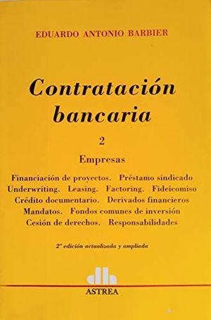 Contratación Bancarias. Empresas / Tomo 2