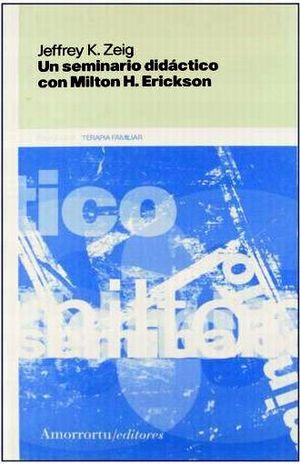 UN SEMINARIO DIDACTICO CON M.H.ERICKSON