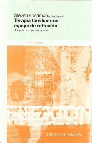 TERAPIA FAMILIAR CON EQUIPO DE REFLEXION