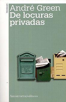 DE LOCURAS PRIVADAS / 2 ED.