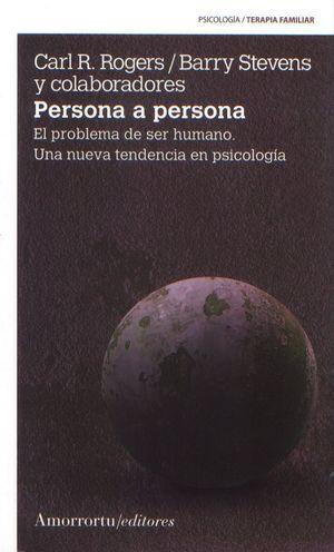 Persona a persona. El problema del ser humano. Una nueva tendencia en psicología
