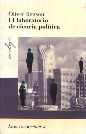 El laboratorio de ciencia política / 2 ed.