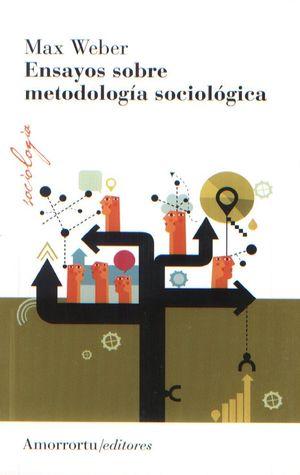 ENSAYOS SOBRE METODOLOGIA SOCIOLOGICA / 2 ED.