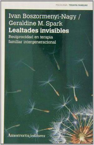 LEALTADES INVISIBLES. RECIPROCIDAD EN TERAPIA FAMILIAR INTERGENERACIONAL