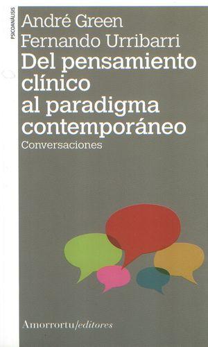 DEL PENSAMIENTO CLINICO AL PARADIGMA CONTEMPORANEO. CONVERSACIONES