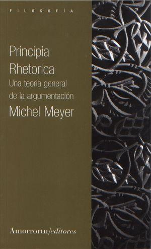 PRINCIPIA RHETORICA. UNA TEORIA GENERAL DE LA ARGUMENTACION