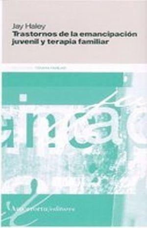 TRASTORNOS DE LA EMANCIPACIO JUVENIL Y TERAPIA FAMILIAR