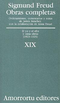 OBRAS COMPLETAS / SIGMUND FREUD / TOMO XIX. EL YO Y EL ELLO Y OTRAS OBRAS (1923-1925)