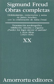 OBRAS COMPLETAS / SIGMUND FREUD / TOMO XX. PRESENTACION AUTOBIOGRAFICA INHIBICION SINTOMAS Y ANGUSTIA... Y OTRAS OBRAS (1925-1926)