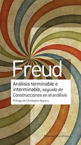 Análisis terminable e interminable, seguido de Construcciones en el análisis