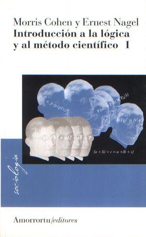 INTRODUCCION A LA LOGICA Y AL METODO CIENTIFICO / TOMO 1
