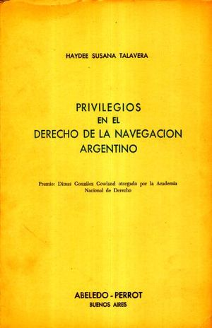 PRIVILEGIOS EN EL DERECHO DE LA NAVEGACION ARGENTINO
