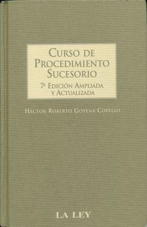 CURSO DE PROCEDIMIENTO SUCESORIO / 7 ED. / P.D.
