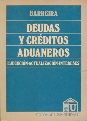 DEUDAS Y CREDITOS AUDANEROS