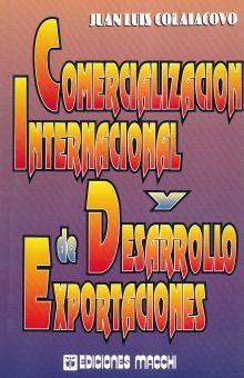COMERCIALIZACION INTERNACIONAL Y DE DESARROLLO DE EXPORTACIONES