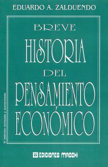 BREVE HISTORIA DEL PENSAMIENTO ECONOMICO