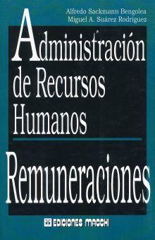 ADMINISTRACION DE RECURSOS HUMANOS REMUNERACIONES