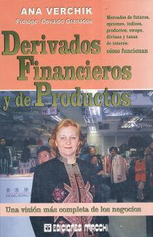 DERIVADOS FINANCIEROS Y DE PRODUCTOS