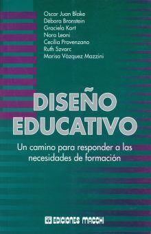 DISEÑO EDUCATIVO. UN CAMINO PARA RESPONDER A LAS NECESIDADES DE FORMACION
