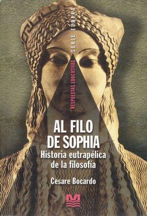 AL FILO DE SOPHIA HISTORIA EUTRAPELICA DE LA FILOSOFIA