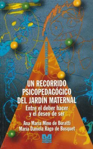 UN RECORRIDO PSICOPEDAGOGICO DEL JARDIN MATERNAL