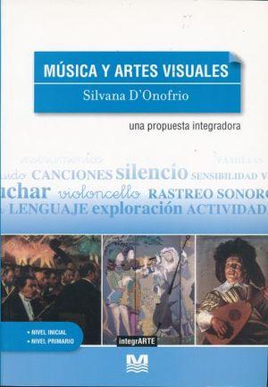 MUSICA Y ARTES VISUALES (INCLUYE CD)