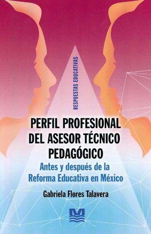 PERFIL PROFESIONAL DEL ASESOR TECNICO PEDAGOGICO
