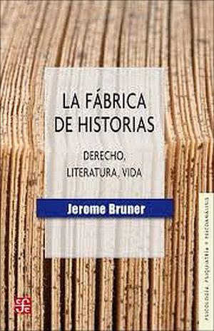 FABRICA DE HISTORIAS, LA. DERECHO LITERATURA VIDA
