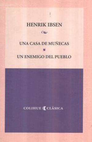 UNA CASA DE MUÑECAS / UN ENEMIGO DEL PUEBLO