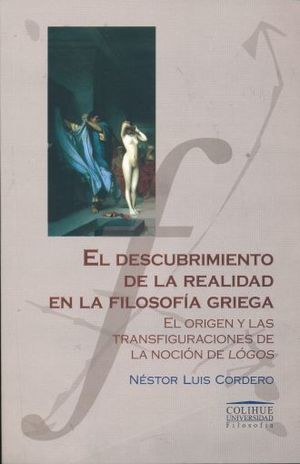 DESCUBRIMIENTO DE LA REALIDAD EN LA FILOSOFIA GRIEGA, EL