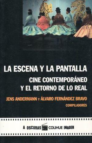 ESCENA Y LA PANTALLA, LA